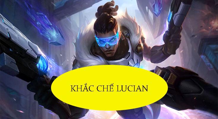 khac-che-lucian