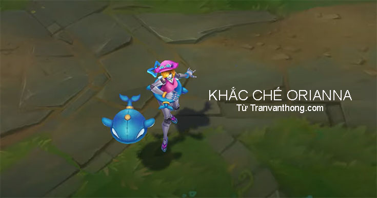 khac-che-orianna