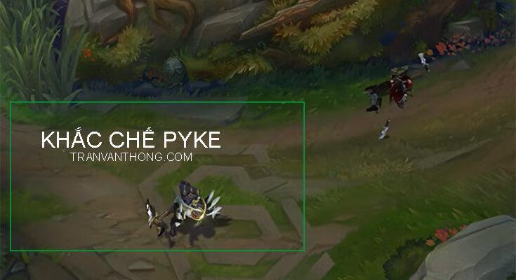 khac-che-pyke