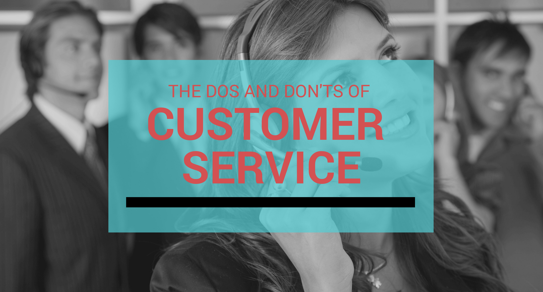 The Dos and Don'ts of Customer Service