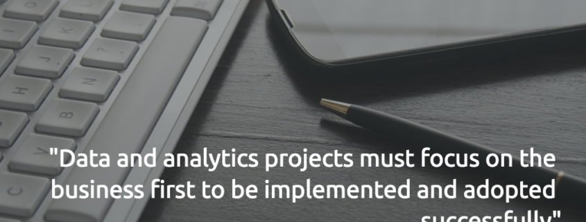 data and analytics projects, data and analytics initiatives, business intelligence