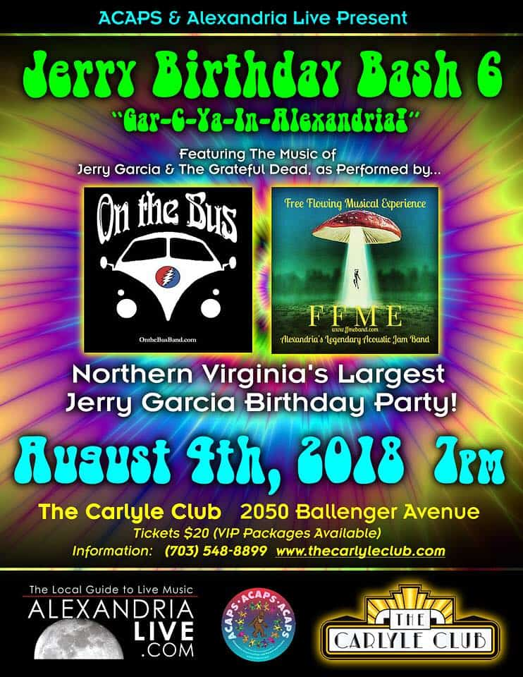 On Saturday, August 4th, critically acclaimed Alexandria acoustic jam band, the Free Flowing Musical Experience, is teaming up with the legendary DC-based Grateful Dead tribute band, On the Bus, for a Grateful Dead concert re-creation at Alexandria's Carlyle Club.
