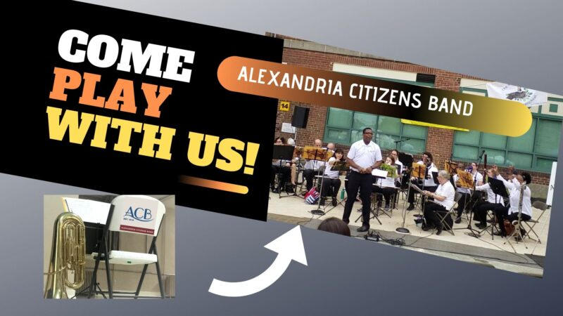 Come join the Alexandria Citizens Band, one of the oldest community bands in America, as they prepare for a fantastic 107th season.
