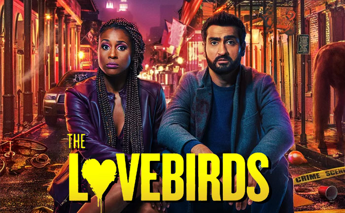 While we continue in lockdown this Memorial Day weekend, my wife and I streamed 'The Lovebirds,' the new romaction-comedy starring Issa Rae and Kumail Nanjiani.