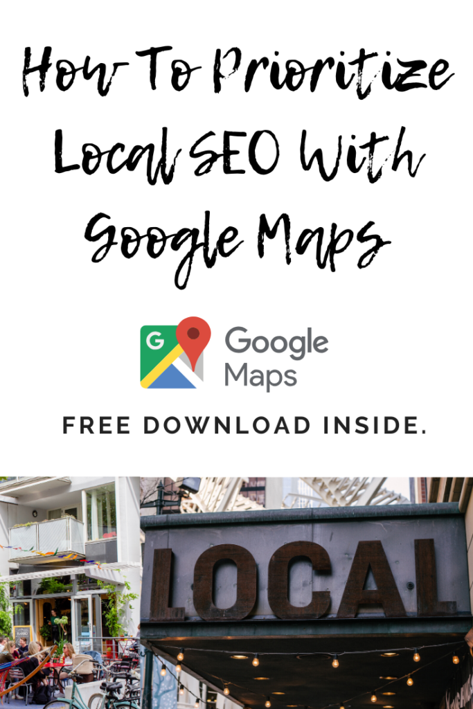 How to prioritize local SEO with Google Maps