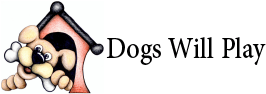 Dogs Will Play