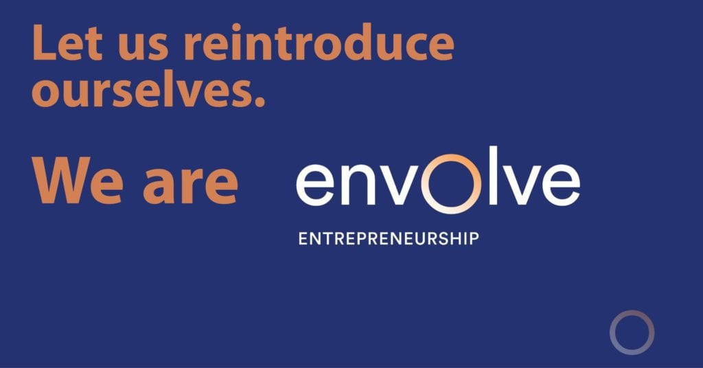 Envolve, a new global entrepreneurship support organization seeks to cultivate the next generation of business leaders through education, resources and regional awards