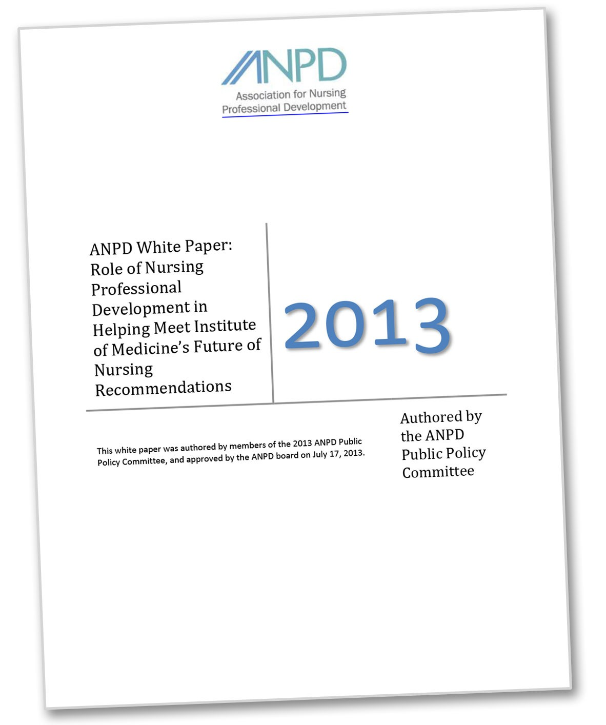 Role of Nursing Professional Development in Helping Meet Institute of Medicine's Future of Nursing Recommendations