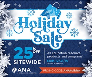 Holiday Sale. 25% off site wide. All education resource products and programs. Ends December 31, 2019. Excludes all workshops. Promo code: ANAholiday.