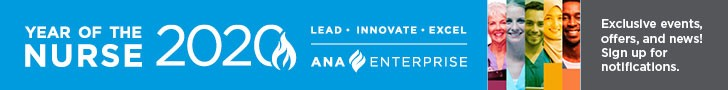 Year of the Nurse. 2020. Lead, Innovate, Excel. ANA Enterprise. Exclusive events, offers and news. Sign up for notifications.