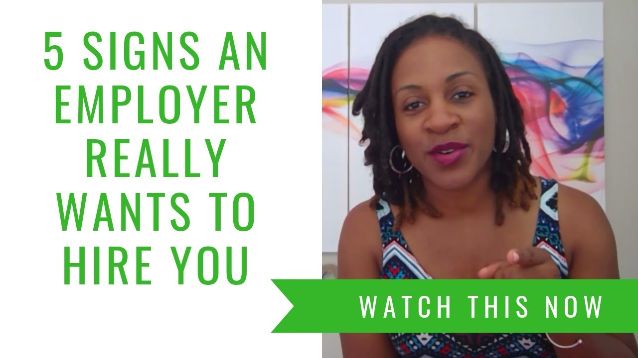 5 Signs An Employer Really Wants To Hire You