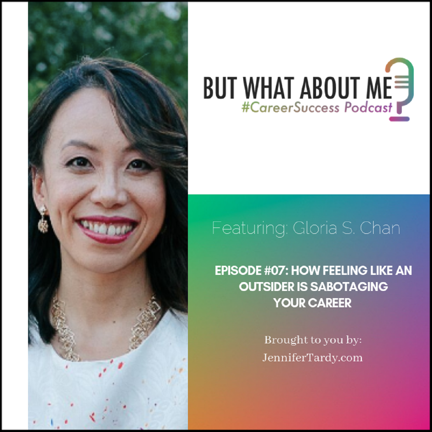 Episode 07: How Feeling Like an Outsider Is Sabotaging Your Career