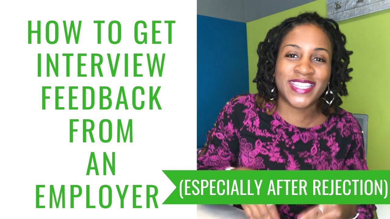 How To Get Interview Feedback From An Employer