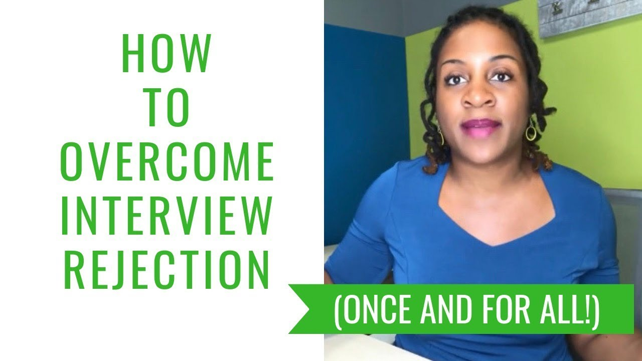 How to Overcome Interview Rejection
