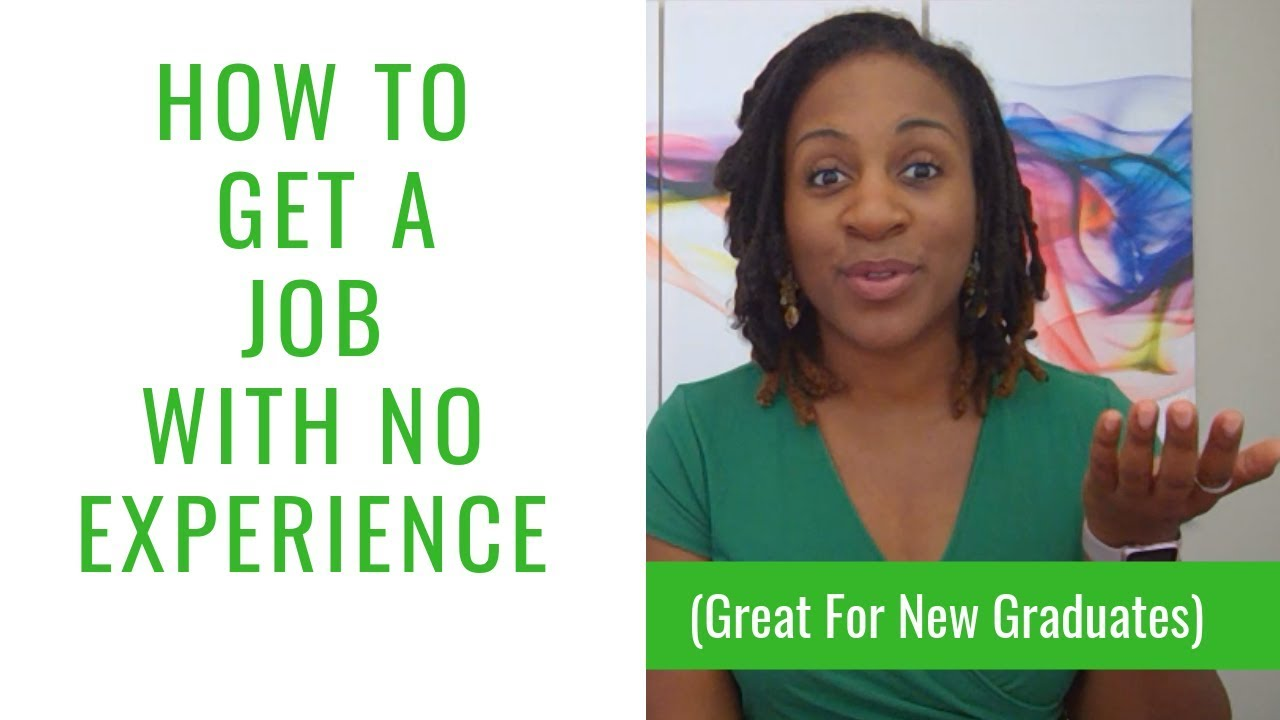Ways To Get A Job With No Experience