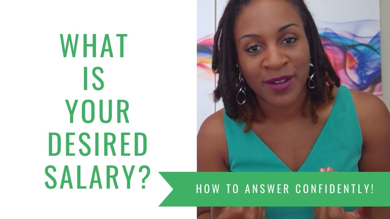 What Is Your Desired Salary (HOW TO ANSWER)