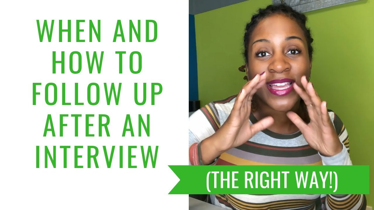 When And How To Follow Up After An Interview
