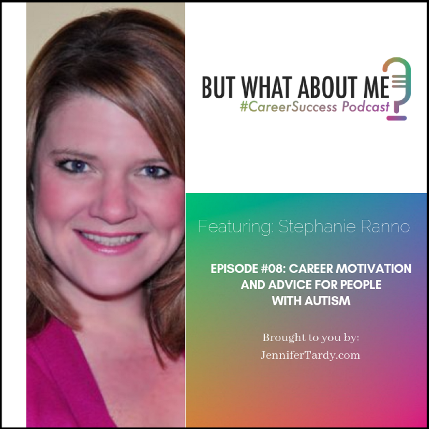 Episode 8: Career Motivation And Advice For People With Autism