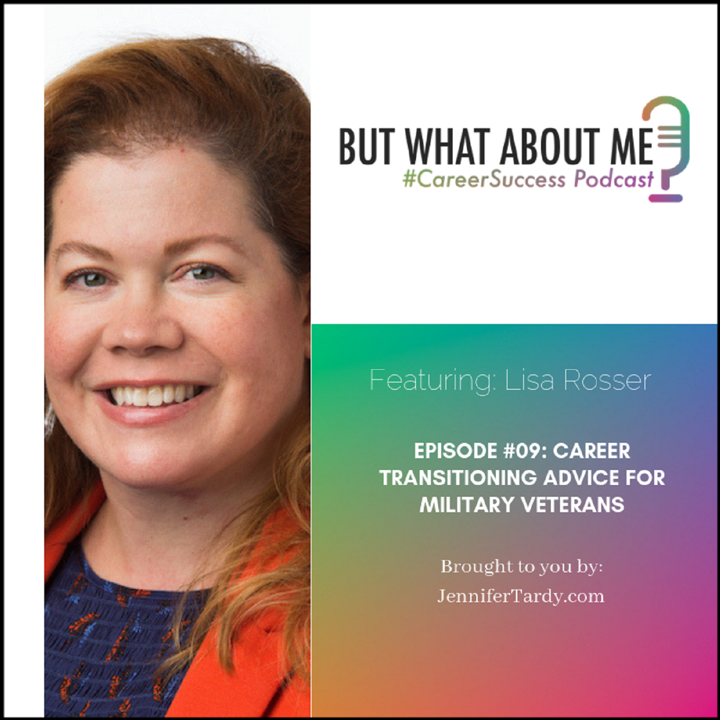 Episode 09: Career Transitioning Advice For Military Veterans