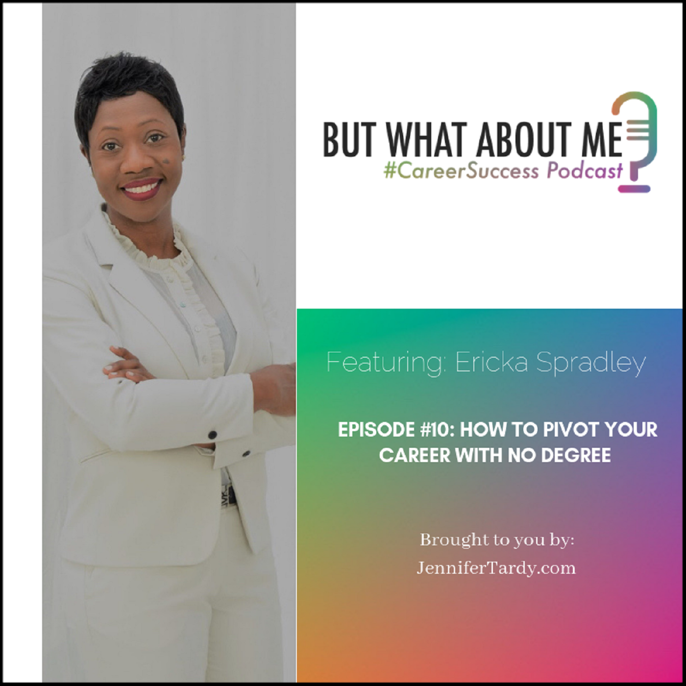Episode 10: How To Pivot Your Career With No Degree