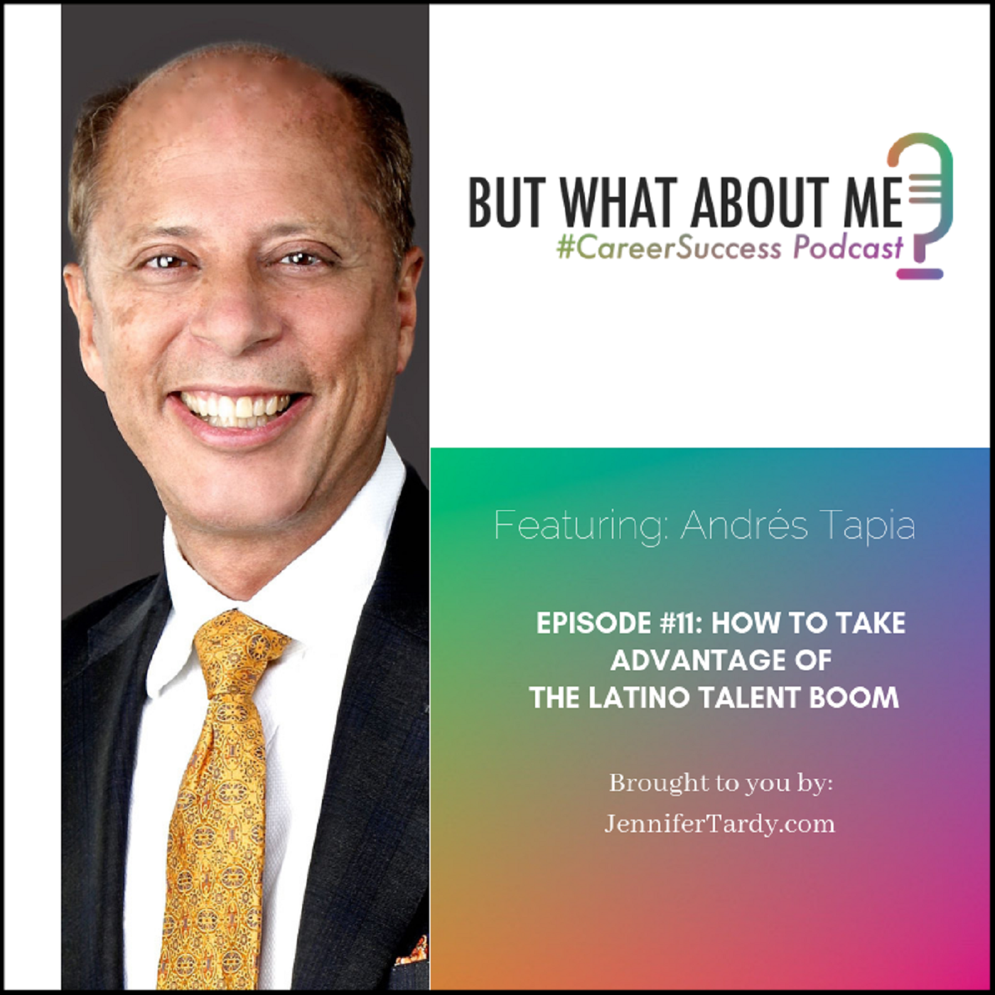 Episode 11: How to Take Advantage of the Latino Talent Boom