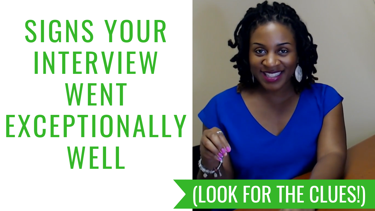 SIGNS YOUR JOB INTERVIEW WENT EXCEPTIONALLY WELL