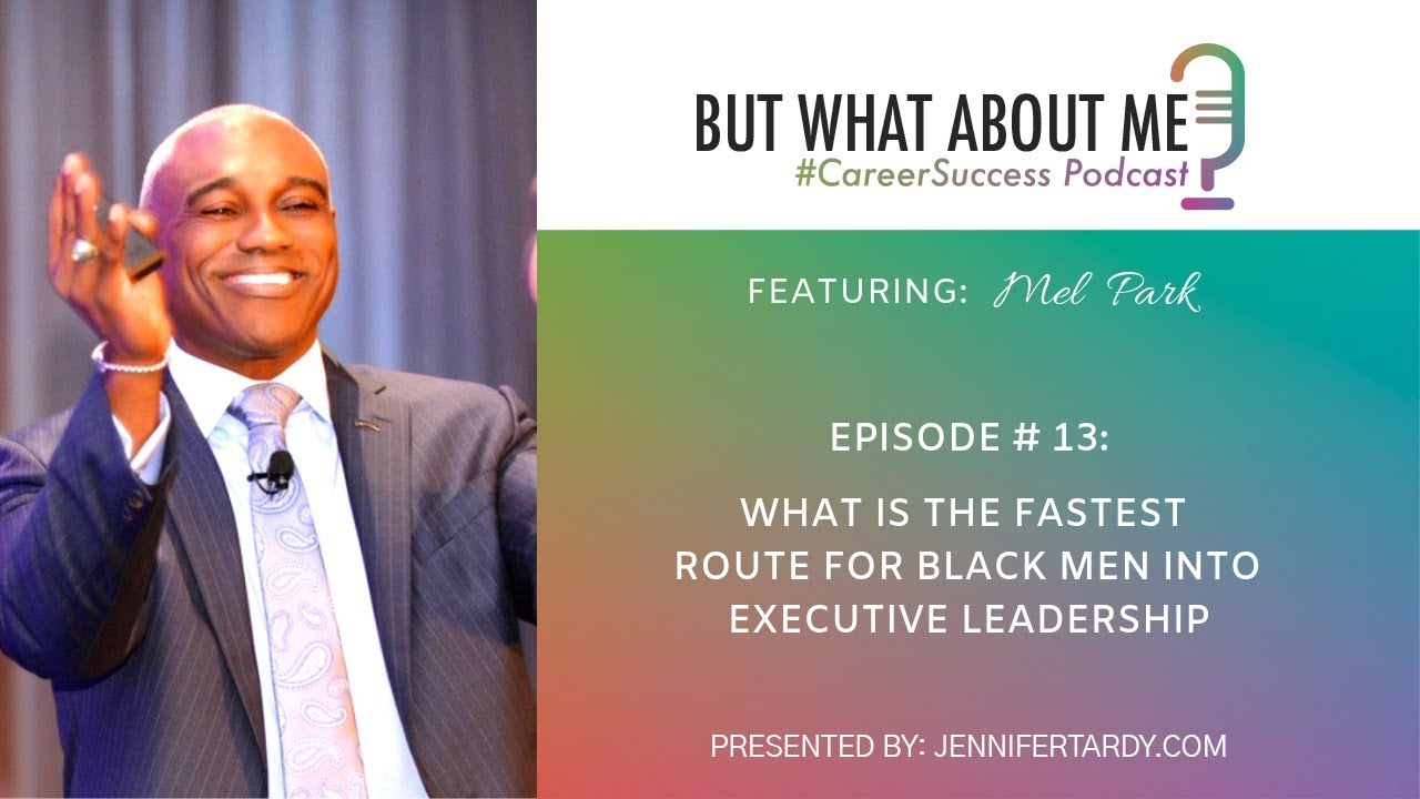Executive Career Coaching for Black Men with Mel Parker