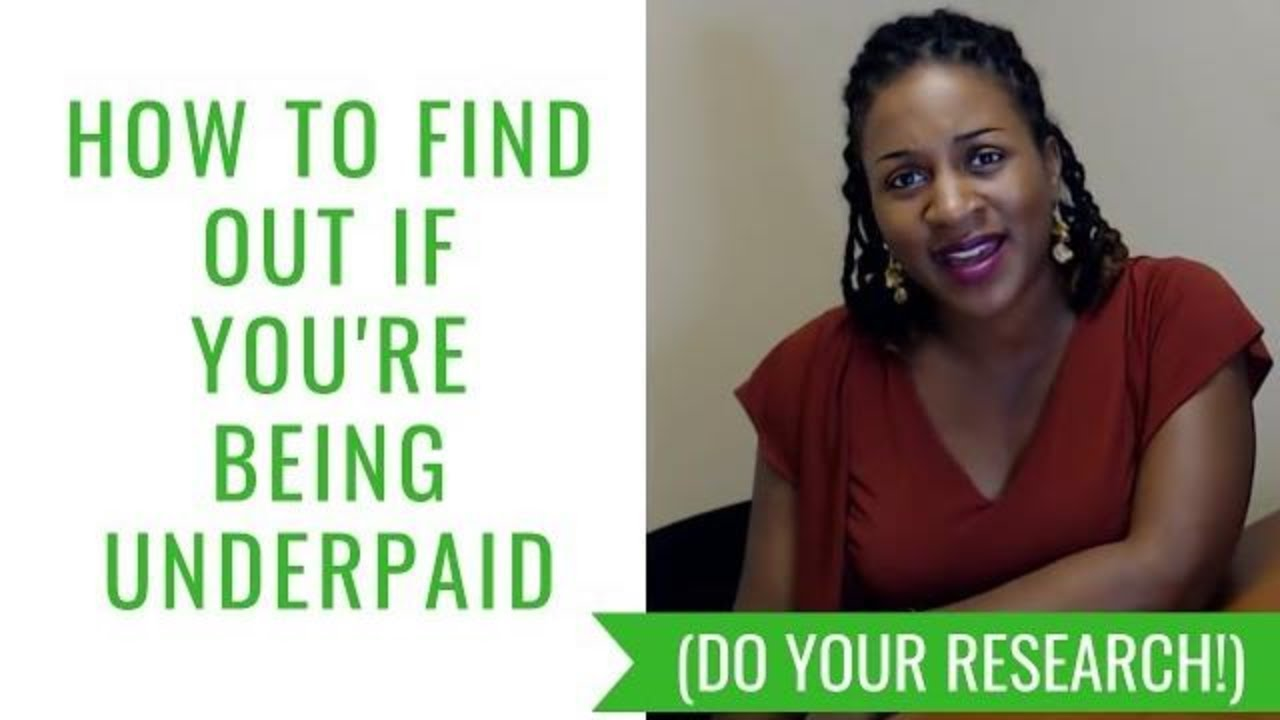How To Find Out If You're Being Underpaid (Do Your Research)
