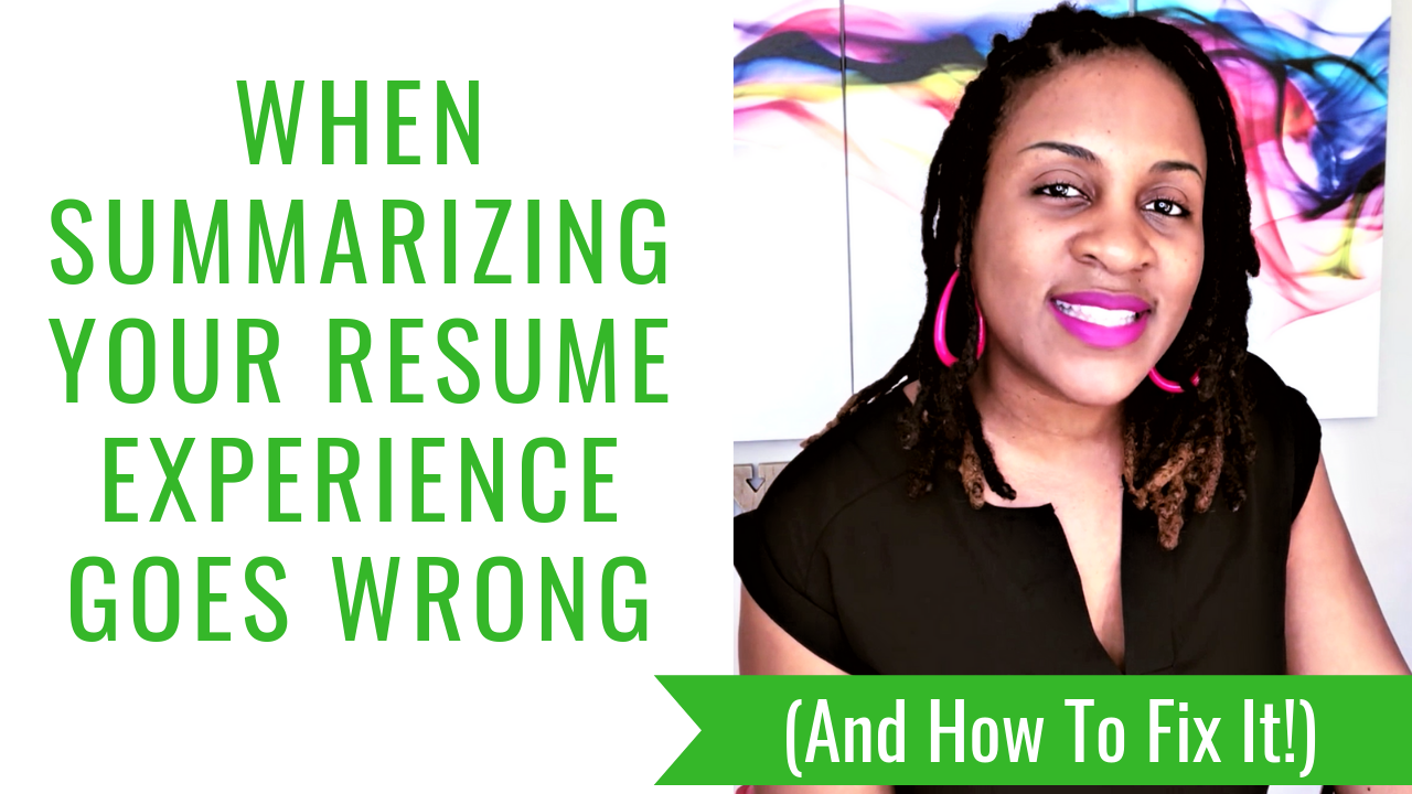 When Summarizing Your Resume Experience Goes Wrong