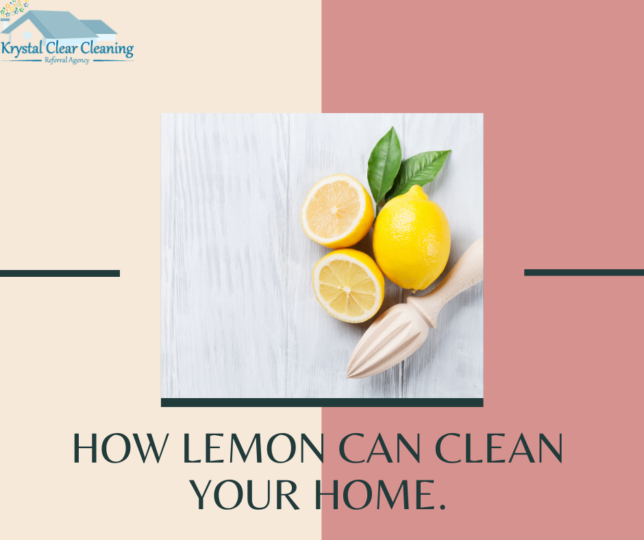 How lemon can clean your home.