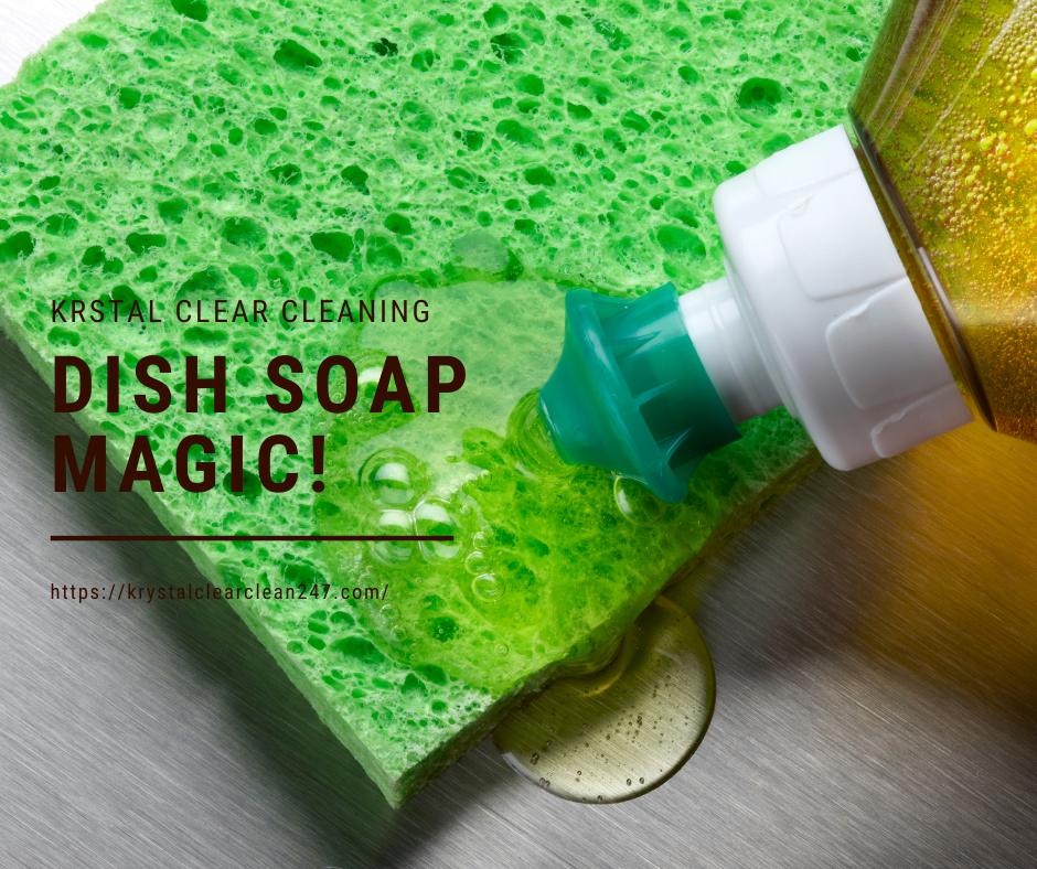 Dish Soap Magic!