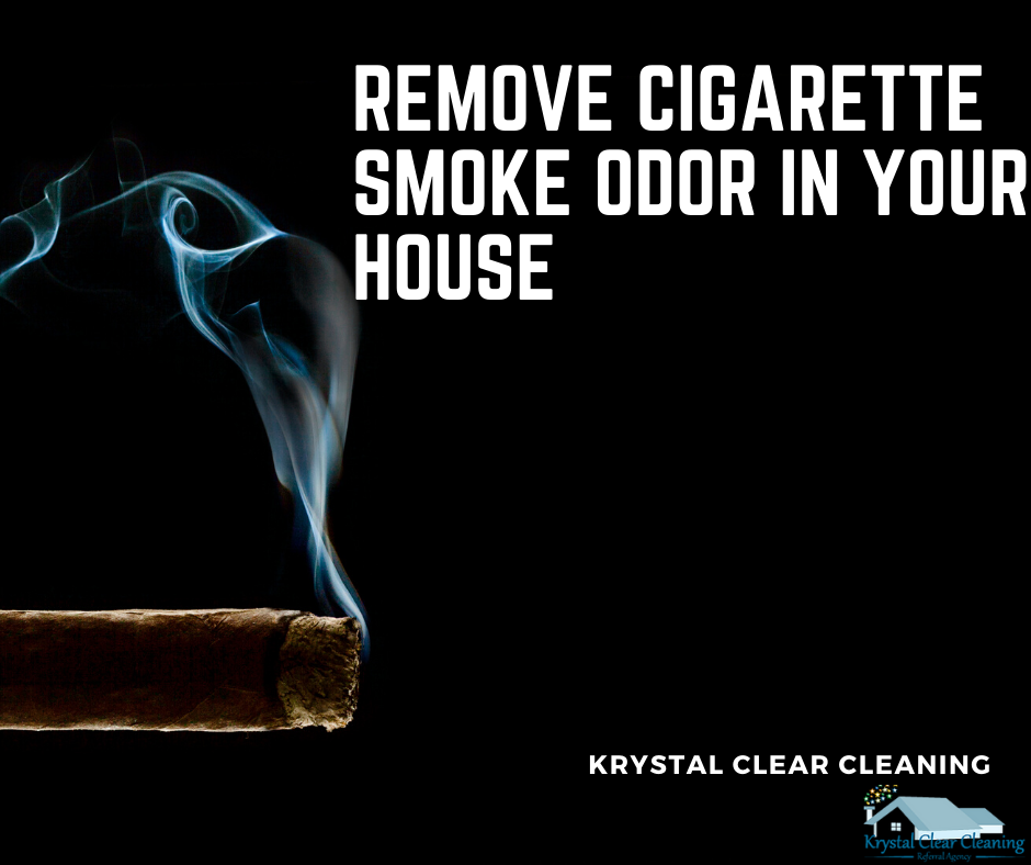 Remove Cigarette Smoke Odor in Your House