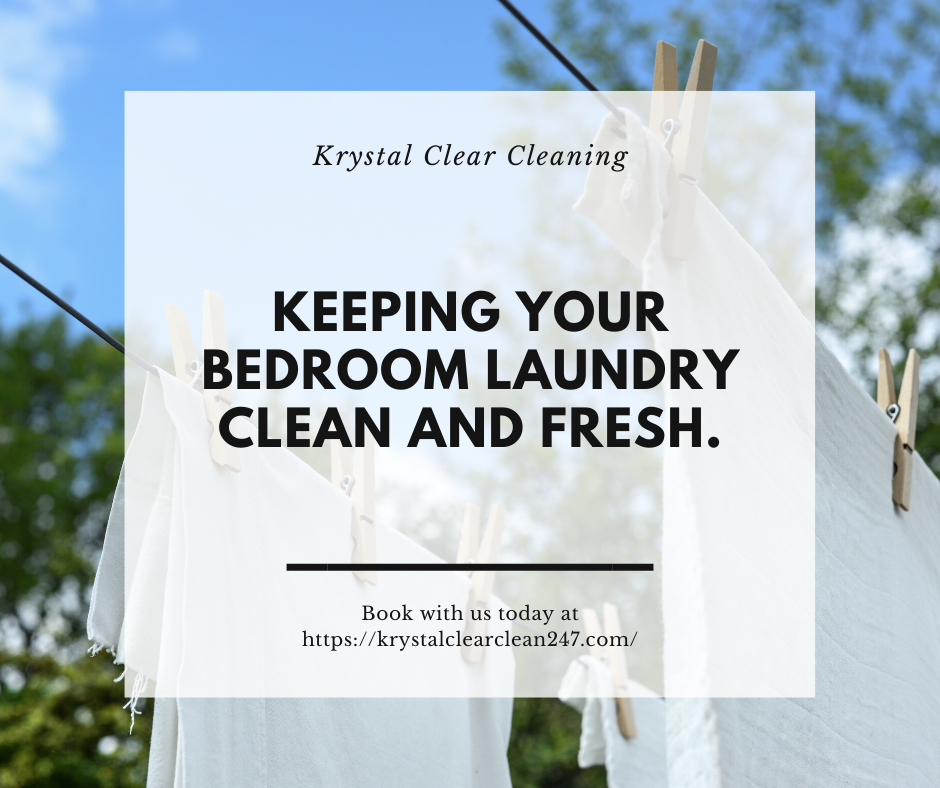 Keeping Your Bedroom Laundry Clean and Fresh.