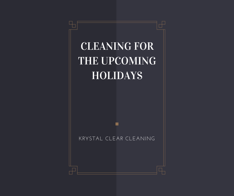 Cleaning for the Upcoming Holidays