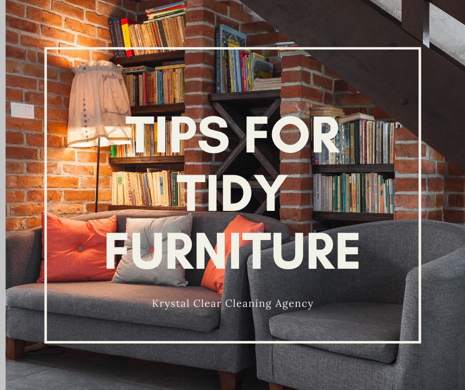 Tips for Tidy Furniture