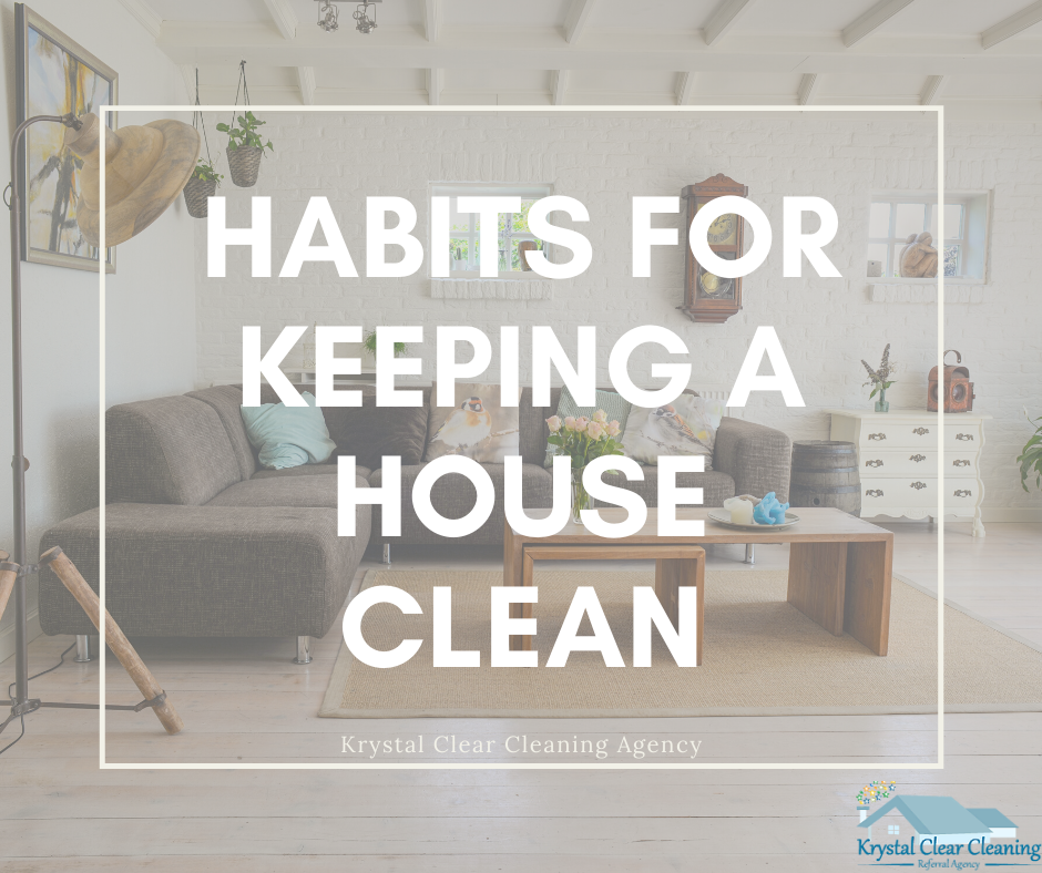 Habits for Keeping a Clean House!