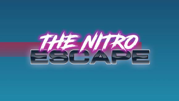 The Nitro Escape