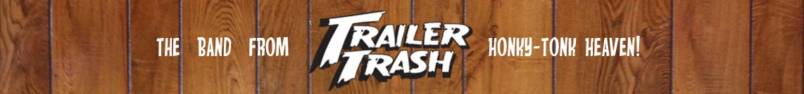 Trailer Trash
