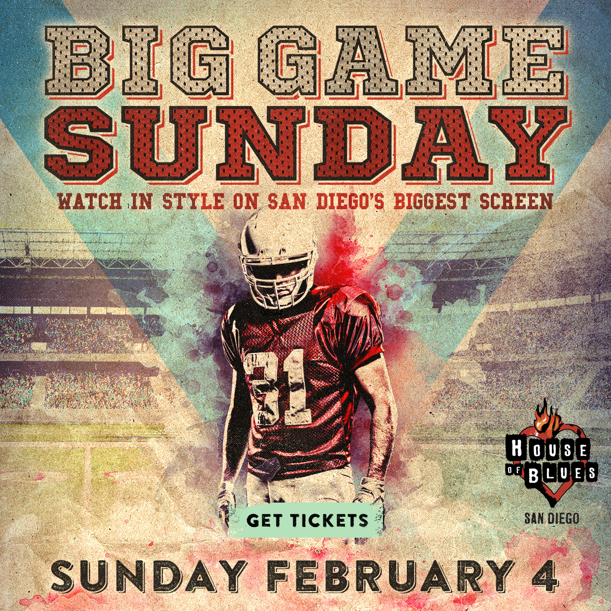 House of Blues – BIG GAME SUNDAY – FEB 4th