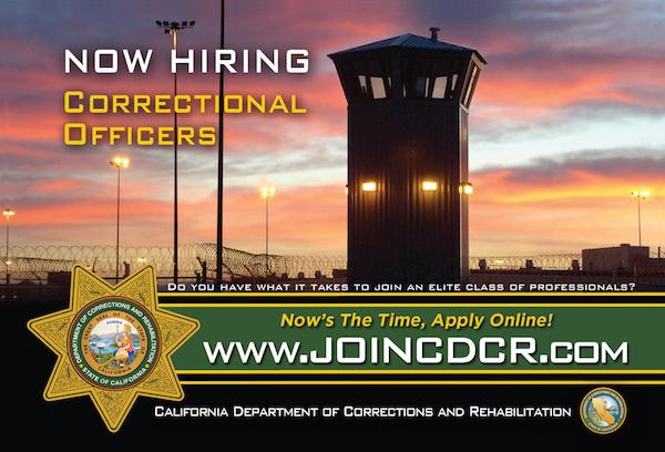 California Department of Corrections – Now Hiring
