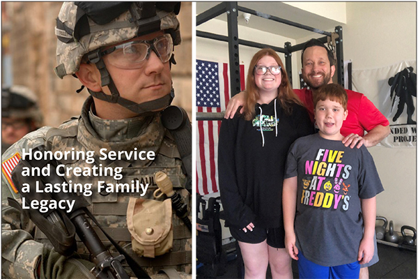 Honoring Service and Creating a Lasting Family Legacy