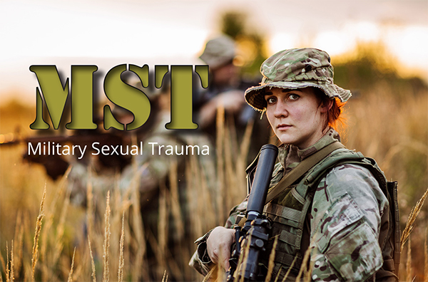 MST – Military Sexual Trauma