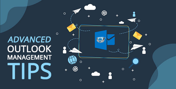 Advanced Outlook Tips for Expert Email Management