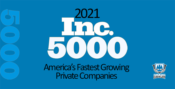 Help Desk Cavalry on 2021 Inc 5000 Fastest Growing Companies in America List