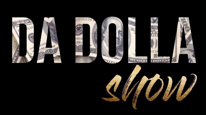 Da Dolla Show Media