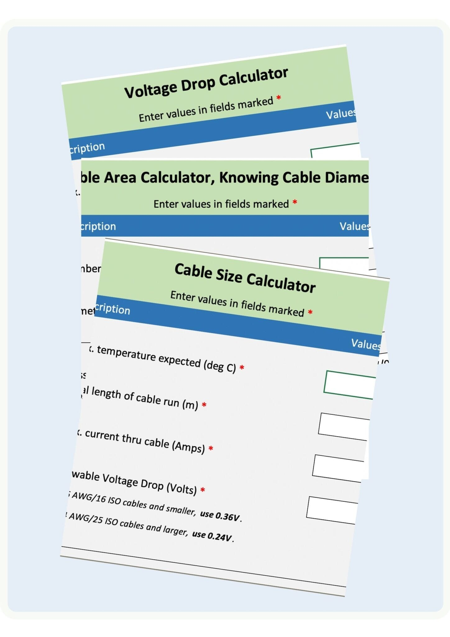 Download your free 3 Cable Sizing Calculators. Avoid expensive mistakes.