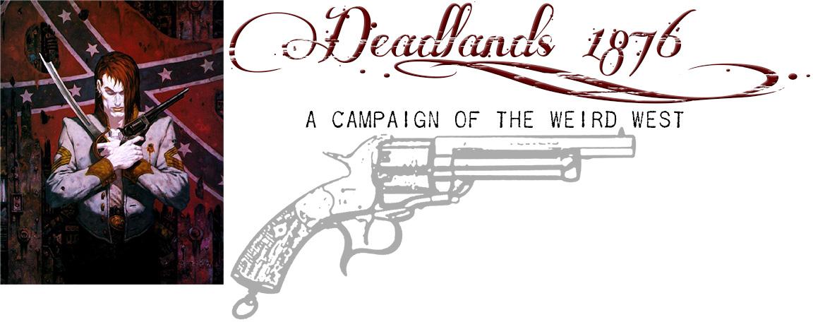 Deadlands 1876