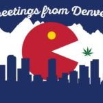 Greetings from Denver – L