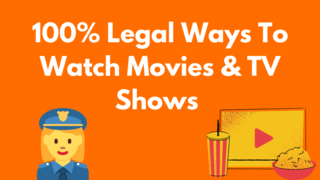 WATCH MOVIES AND TV SHOWS LEGALLY