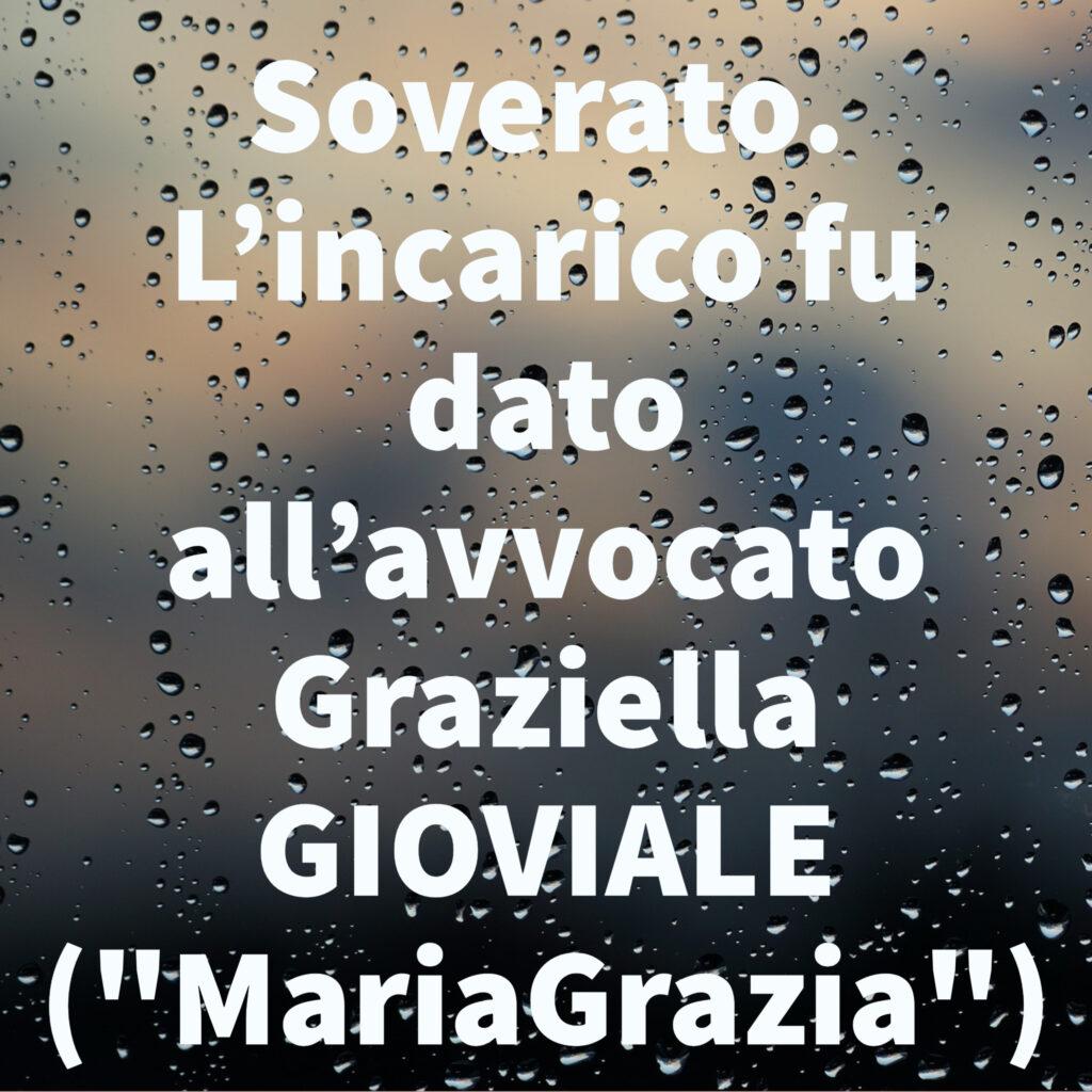 """Soverato. L'incarico fu dato all'avvocato Graziella GIOVIALE (""""MariaGrazia"""")"""